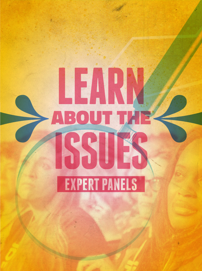 Learn About the Issues - Expert Panels